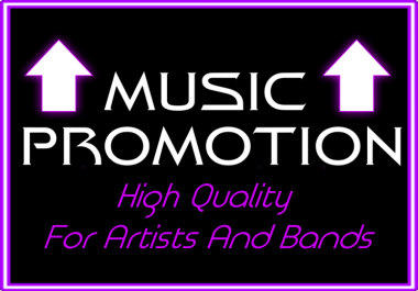 High Quality Music Promotion For Bands And Artists!