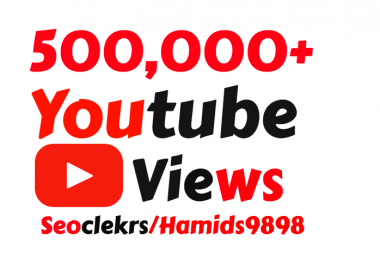 Adding 500,000+ High Quality YouTube Vi ews