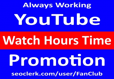 YouTube Watch Hours Time Promotion and Marketing