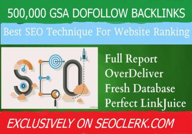 500,000 Gsa,High Quality Authority Dofollow, Backlinks For SEO To Rank Site