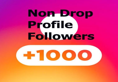 1000+ Followers to your Social Profile within 1-2 hours Non Drop