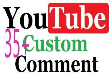 35+YouTube Custom Comment Worldwide User Real Active Profile Manually Hand work Or 50+ YouTube Video Likes Manually channel Given