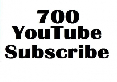 Limited offer 700 YouTube  channel subscribe   non drop lifetime gurenteed 12-24 hours in complete