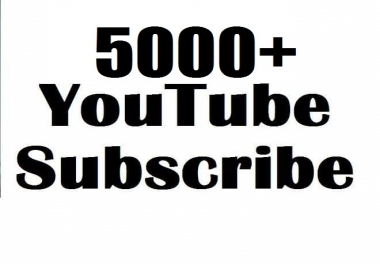 Limited offer Limited offer 5000 to 6000  Channel Subscribe non drop high quality guarenteed 1-7  hours in complete