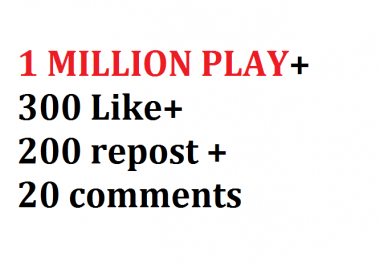 1 MILLION PLAY+300 Like+200 repost +20 comments