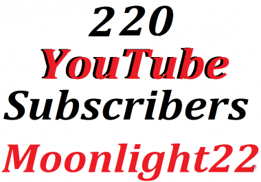 220 Y0U TUBE channels Subscribers lifetime guaranted fast delivery