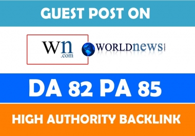 write & publishon guest post World News site DA 84 with high authority back link