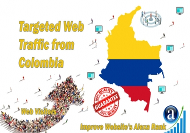 Send 25000 Colombia web visitors real targeted geo traffic