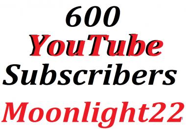 600 Y0U -TUBE  Subscribe  Life Time guaranteed