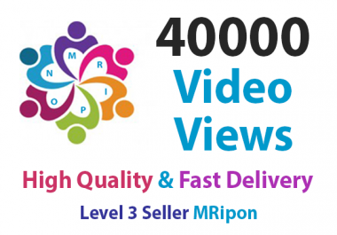 Get Instant 40000 High Quality Social Video Views