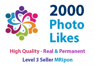 2000 Real and Non-Drop Post Likes or 2000 Video Views