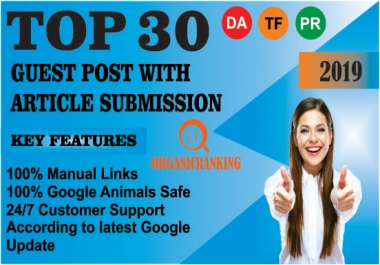"""""""i will """"  Provide 30 Guest Post With Article Submission Da 50 Plus Sites"""