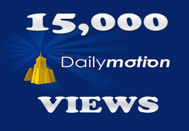 15,000 DailyMotion Views IIn 24-48 Hours