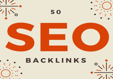 Manually create 50+ Niche Relevant  High DA100 PA,TF SEO Backlinks, Skyrocket Your Ranking