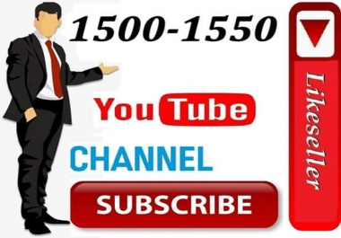 Inistant start 1500-1550 Life Time Non Drop Channel subscriber 24-72 Hours Delivery