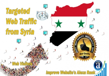 Syria web visitors Real targeted High Quality web traffic