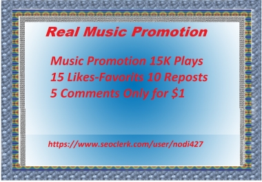 Music Promotion 15K plays 15 likes 10 reposts 5 comments
