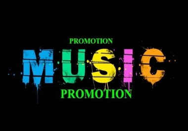 Great Offer and super fast High Quality music/track promotion