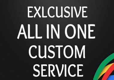 All In one Custom Service for my clients