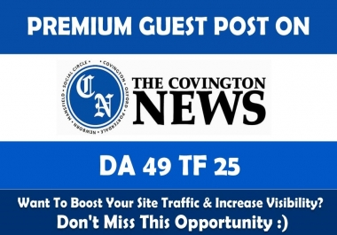 Write & Publish Guest Post on Covnews.com - DA49, PA48
