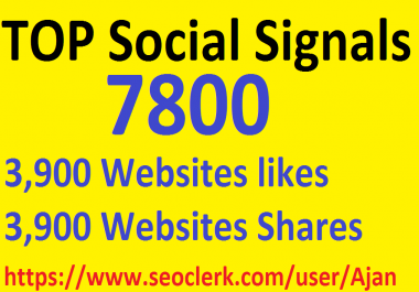 7,800 Social Signals From Top 1 Social Media Websites Increase Your SEO Ranking