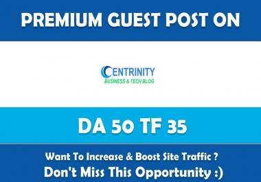 Write & Publish PremiumGuest Post on Centrinity.com