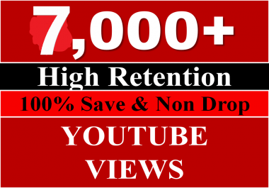 7000+ Youtube Video Views High Retention Views Nondrop Guaranteed Complete 24 Hours Max time just