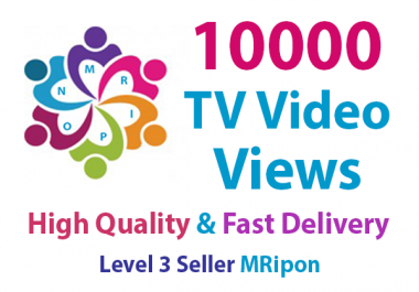 Add Instant 10000 High Quality Social TV Video Views