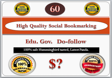 60 High quality social bookmarking PR7-PR10 do-follow, seo on your site