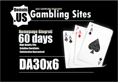 Add Your Links In Da30x6 Gambling Site Blogroll For 60 Days