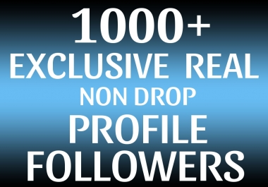 Add Fast 1000+ REAL Profile Followers NON DROP