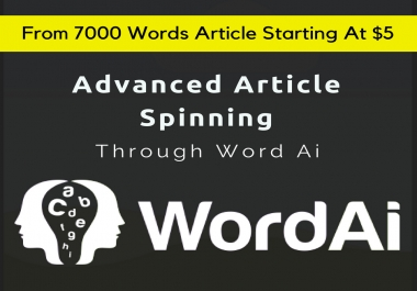 7000 Words Article Spinning Using WordAi Turing Spinner