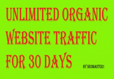 UNLIMITED Targeted Adsense safe Human  Website TRAFFIC for 1 month