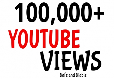 Add 100,000+ High Quality YouTube VIEWS Very Fast Speed
