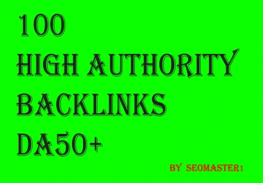 100 Backlinks On High Domain Authority Sites Da50