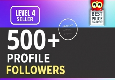 Add 500+ High Quality Fast Profile Followers