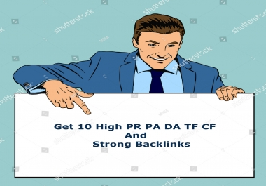 Bust up Your Website Get 10 High PR PA DA TF CF,& Strong  Backlinks