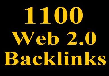1100 HQ WEB 2.0 Backlinks