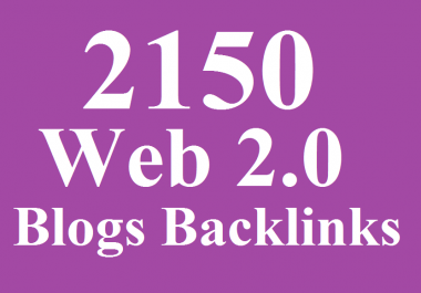 2150 HQ WEB 2.0 Blogs Backlinks - Blast your ranking