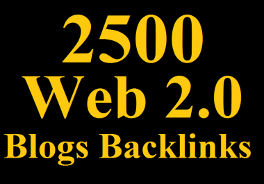 2500 Powerful WEB 2.0 Backlinks