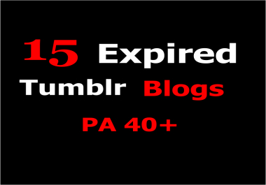Provide you 15 Expired Tumblr Blogs