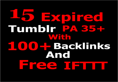 Provide you 15 Expired Tumblr Blogs with 100+ Backlinks
