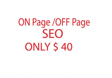 Full  ON page/ OFF page and google on page from SEO