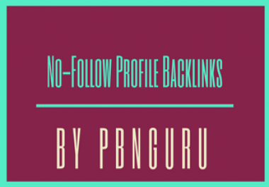 High PR DA PA 25 NoFollow Backlinks by PBNGuru