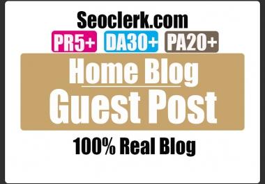 Do Guest Post on DA30 HOME Blog