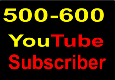 Safe 500-600 YouTube Channel Sub-scribers non drop or 1600+ You Tube lik-ess
