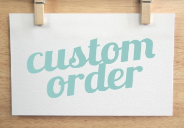 Custom Service Provided for my clients