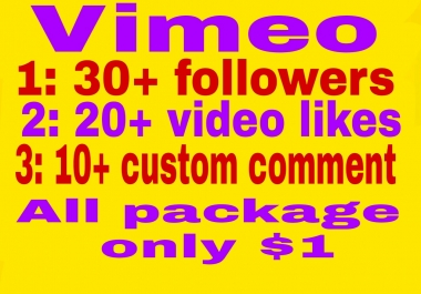 10 vimeo customs  comment +20 video likes+30 followers fast delivery high quality non drop lifetime guaranteed