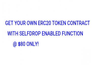 Get your ERC20 token with ICO/selfdrop function contract.