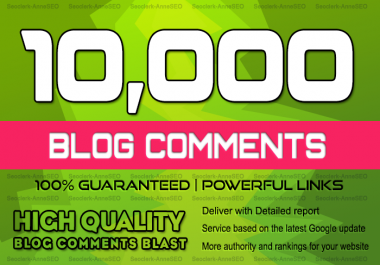 add 10000 Blog Comments Blast to Push your site Google 1st Page